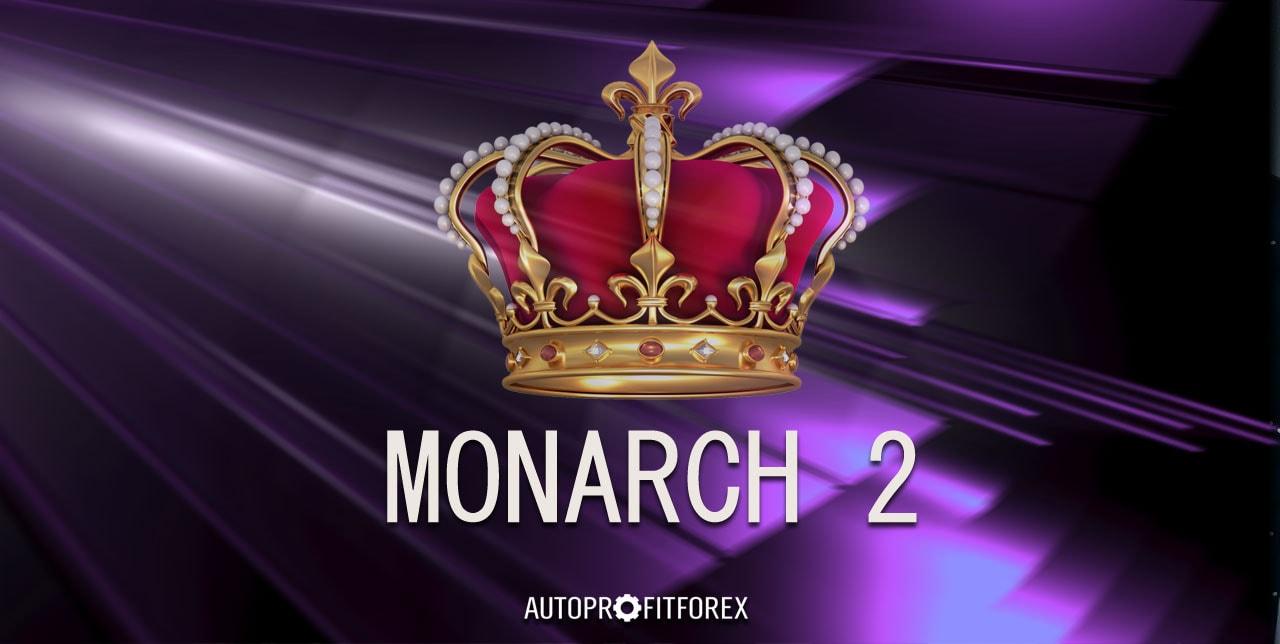 MONARCH 2x - скачать советник Forex для разгона депозита